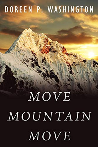 9781434391605: Move Mountain Move: Daring To Rise Above The Ordinary...