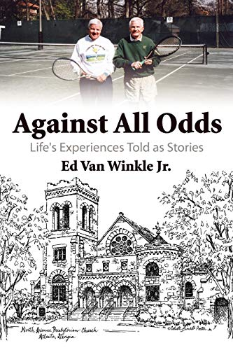 9781434391643: Against All Odds: Life's Experiences Told as Stories