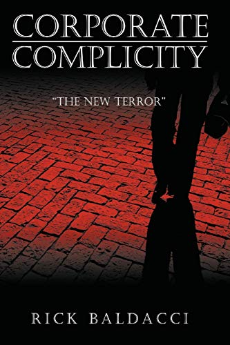 9781434392589: Corporate Complicity: The New Terror