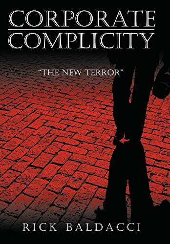 9781434392596: Corporate Complicity: The New Terror