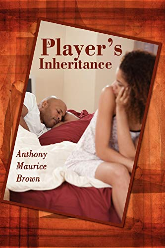 A Player's Inheritance (1434392686) by Anthony Brown