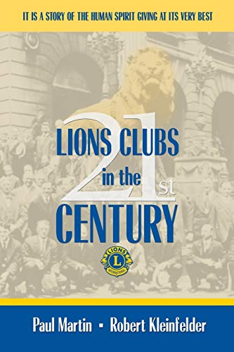 9781434394118: LIONS CLUBS in the 21st CENTURY