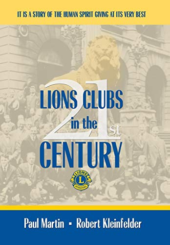 9781434394125: LIONS CLUBS in the 21st CENTURY
