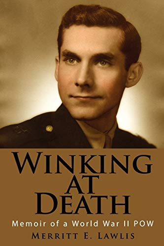 9781434394293: Winking at Death: Memoir of a World War II POW