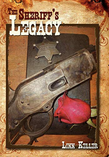 9781434395580: The Sheriff's Legacy