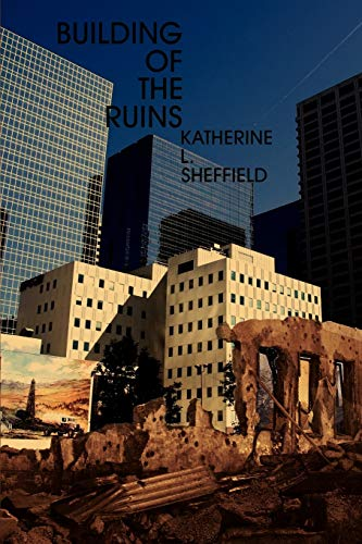 Building of the Ruins: Katherine Sheffield Kathy