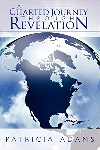 9781434396525: A Charted Journey Through Revelation