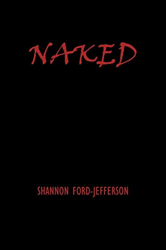 9781434396556: Naked