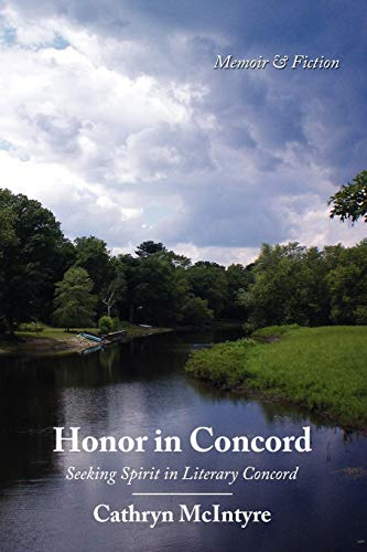 9781434397416: Honor in Concord: Seeking Spirit in Literary Concord