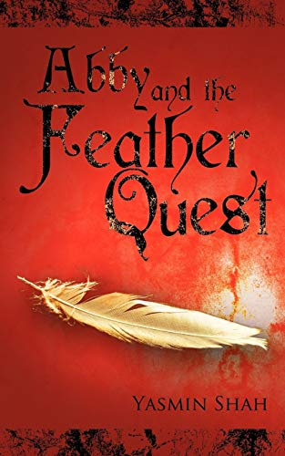 Abby and the Feather Quest (Paperback) - Yasmin Shah