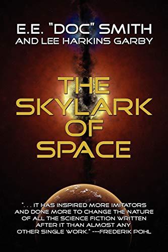 9781434400536: The Skylark of Space