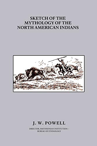 9781434400703: Sketch of the Mythology of the North American Indians