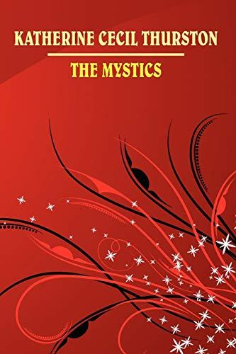 9781434400727: The Mystics