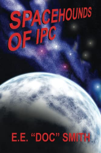 9781434401298: Spacehounds of IPC
