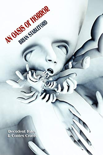 9781434402011: An Oasis of Horror: Decadent Tales and Contes Cruels