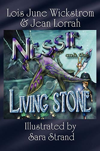 9781434402967: Nessie and the Living Stone: The Nessie Series, Book One