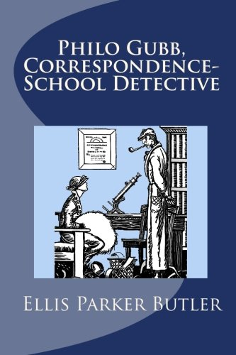 9781434404176: Philo Gubb, Correspondence-School Detective