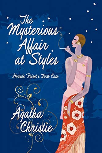 9781434404374: The Mysterious Affair at Styles: Hercule Poirot's First Case