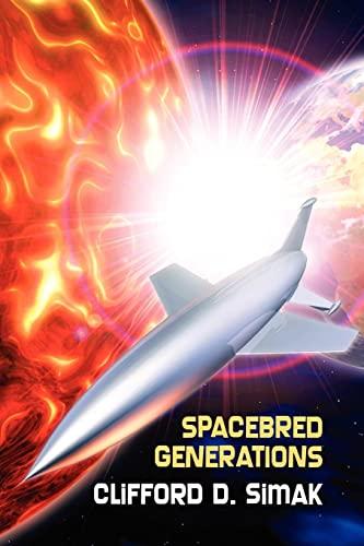 Spacebred Generations: Clifford D. Simak