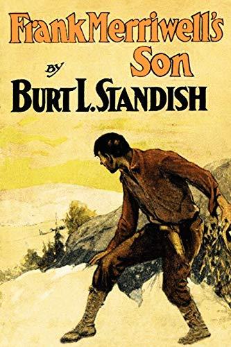 Frank Merriwells Son: Burt L. Standish