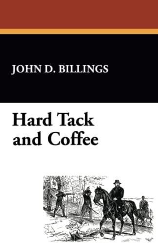 9781434405326: Hard Tack and Coffee
