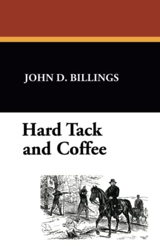9781434405814: Hard Tack and Coffee