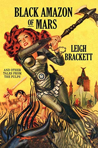 9781434406019: Black Amazon of Mars: And Other Tales from the Pulps