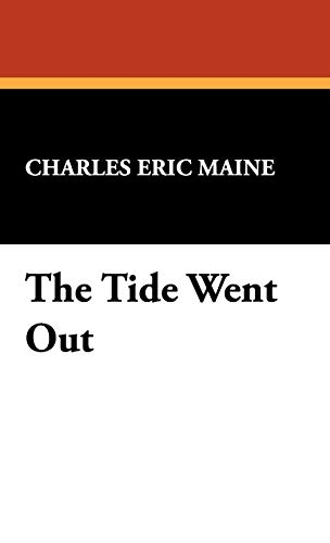 9781434406026: The Tide Went Out