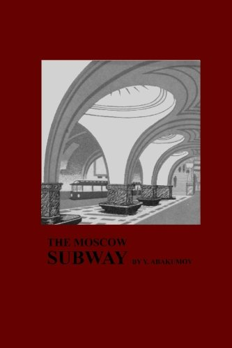 9781434406095: The Moscow Subway (1939): The Story of the Mosow Subway Lines