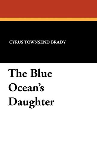 9781434406712: The Blue Ocean's Daughter