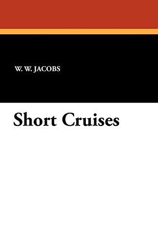 9781434406781: Short Cruises