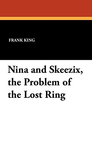Nina and Skeezix, the Problem of the Lost Ring: Frank King