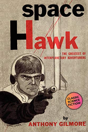 Space Hawk: Anthony Gilmore