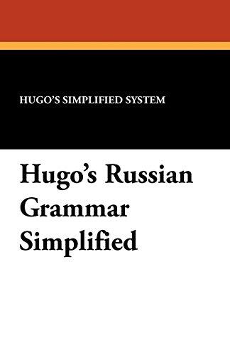 9781434408532: Hugo's Russian Grammar Simplified