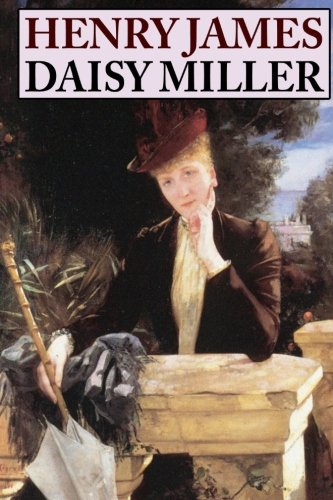 9781434408846: Daisy Miller: A Study in Two Parts