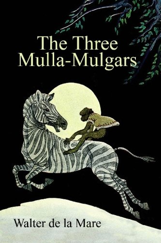 9781434409416: The Three Mulla-Mulgars: By the Author of The Listeners