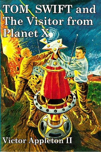 9781434409522: Tom Swift and The Visitor from Planet X