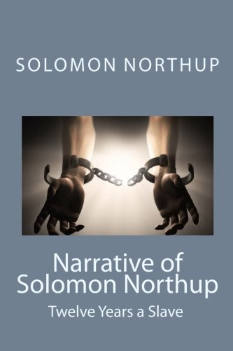 9781434409980: Narrative of Solomon Northup: Twelve Years a Slave: An African American Historical Narrative