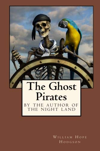 9781434410030: The Ghost Pirates