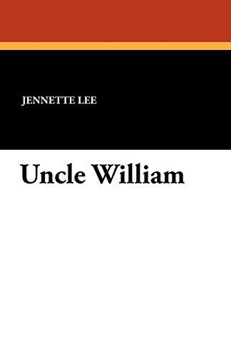 9781434410474: Uncle William