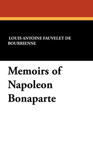 9781434411365: Memoirs of Napoleon Bonaparte