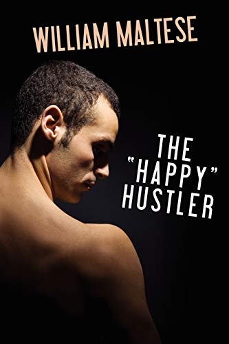 9781434411631: The Happy Hustler