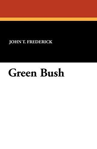 9781434412706: Green Bush