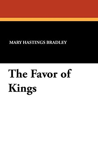 9781434412812: The Favor of Kings