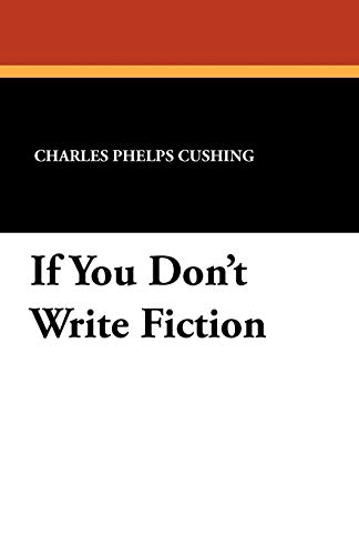 9781434413017: If You Don't Write Fiction
