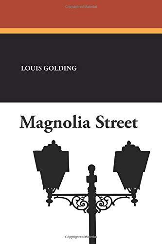 Magnolia Street: Louis Golding