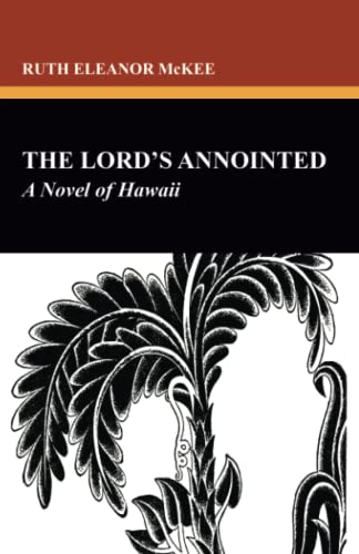 The Lord s Anointed: A Novel of: Ruth Eleanor McKee