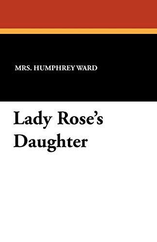 9781434414106: Lady Rose's Daughter