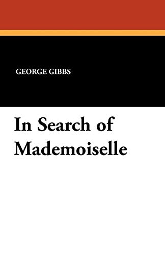 9781434414298: In Search of Mademoiselle