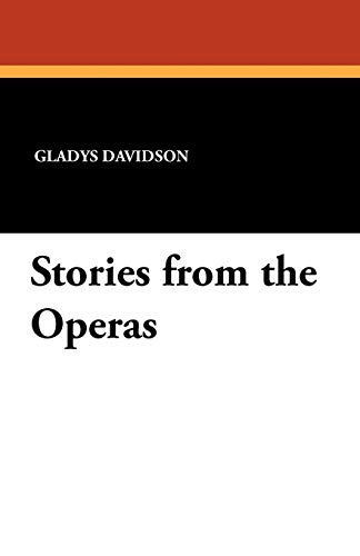 Stories from the Operas: Davidson, Gladys